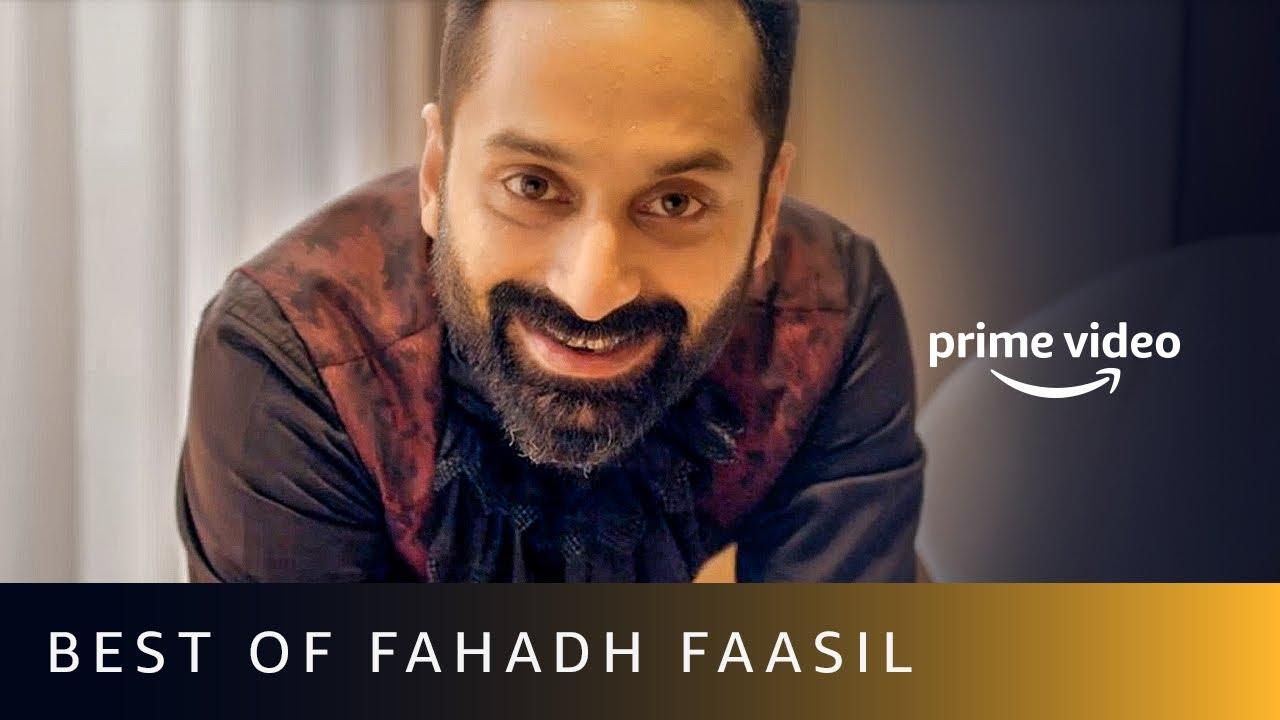 Best Of Fahadh Faasil Movies On Amazon Prime Video