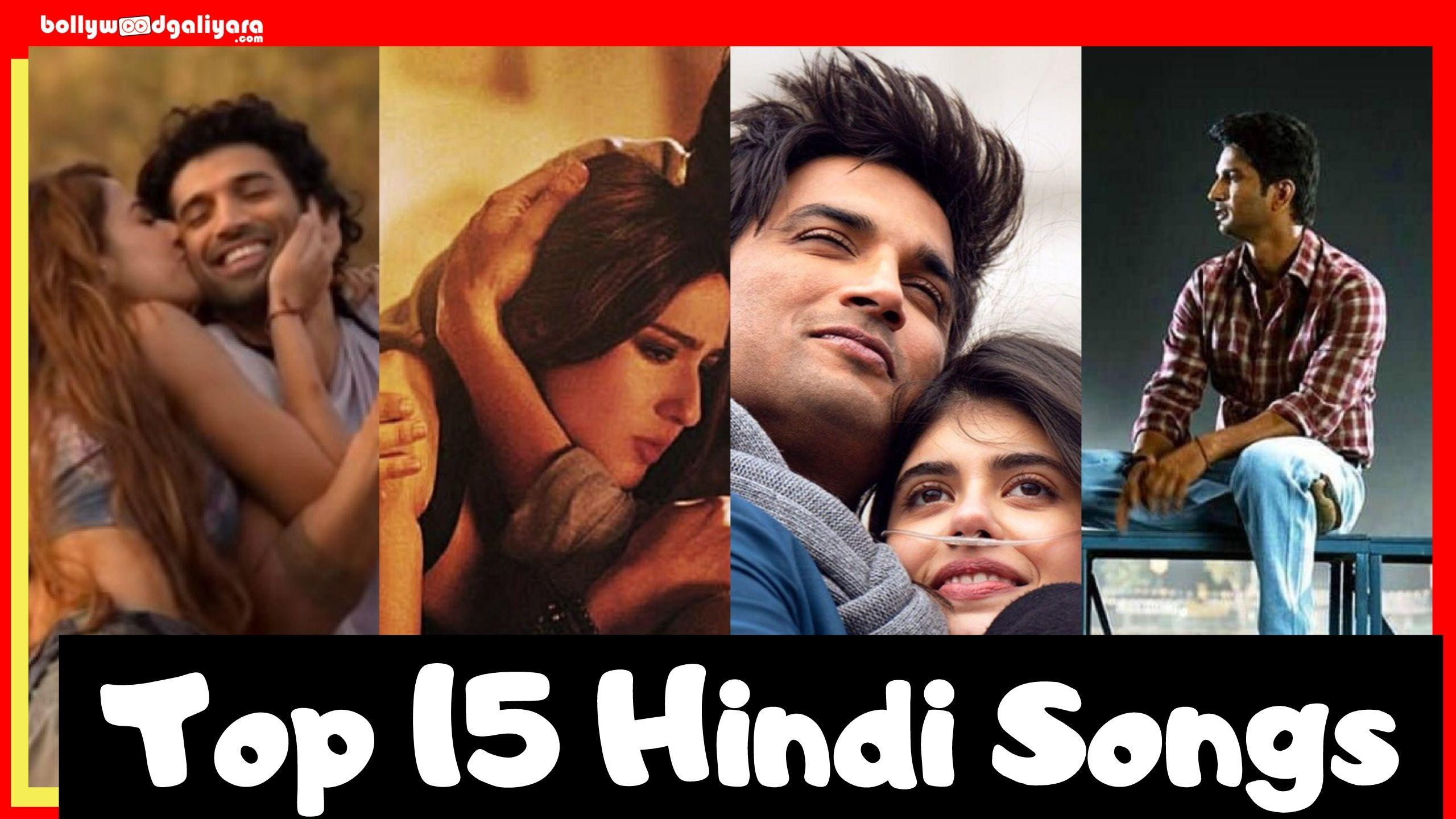 Top 15 Hindi Songs of Bollywood to bless your playlist!