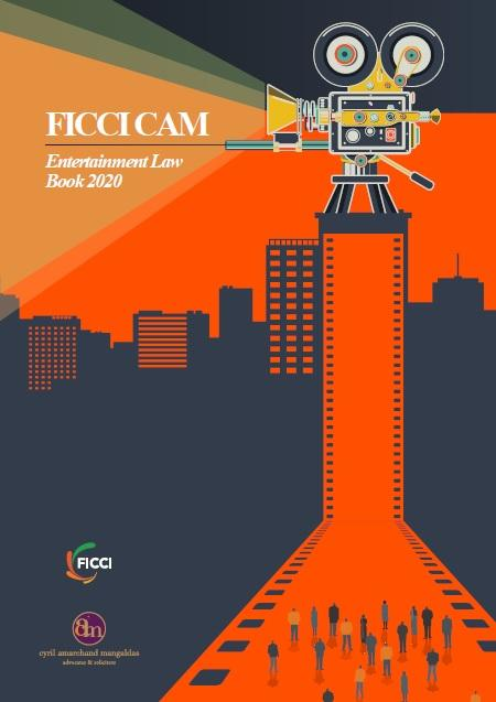 FICCI and Cyril Amarchand Mangaldas Release FICCI Frames Report on 'Entertainment Law Book 2020'